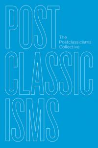 cover for Postclassicisms